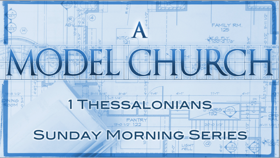 Model church, 1 Thessalonians