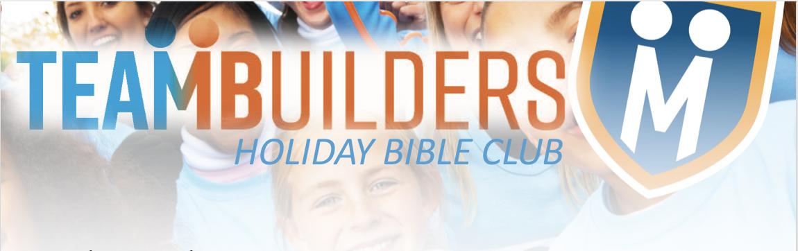 Hamilton Road Baptist Church TeamBuilders Holiday Club